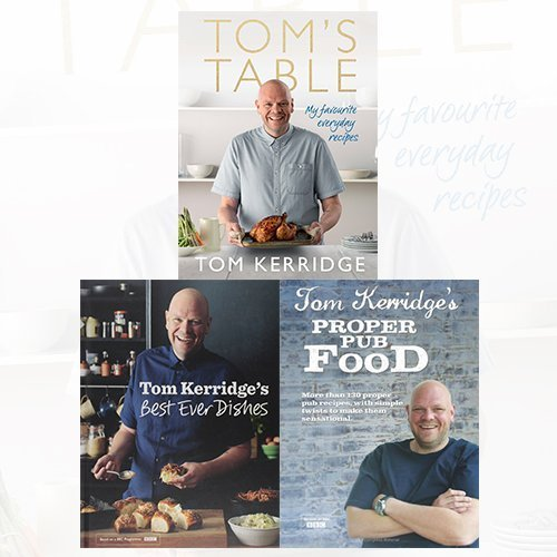 tom kerridge cookbook 3 books bundle collection with lose weight for good(lose weight for good: the diet bible: 101 lasting weight loss ideas for success,:tom's table: my favourite everyday recipes, tom kerridge's best ever dishes, tom kerridge's proper pub food)