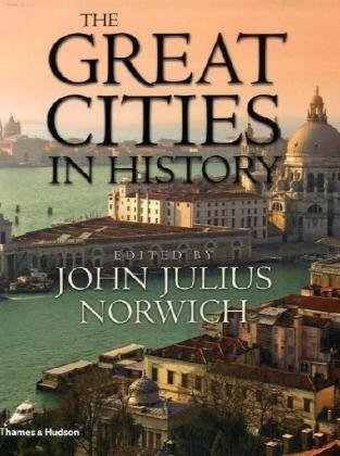 The Great Cities in History por John Julius Norwich