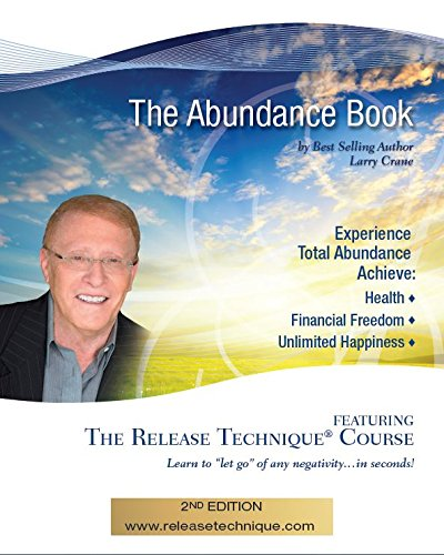 The Abundance Book: Teaching The Amazing Release Technique