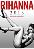 Rihanna 2015 Calendar