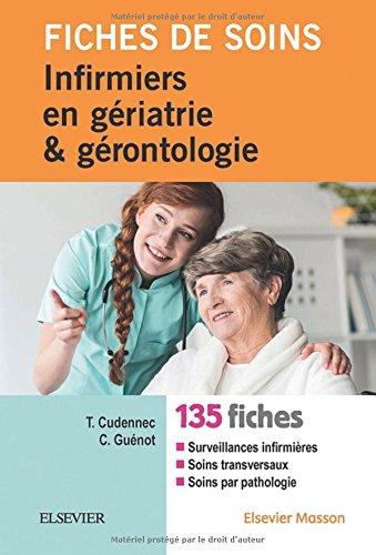 Fiches de soins infirmiers en gériatrie et gérontologie