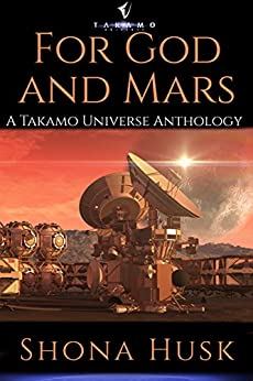 For God And Mars (English Edition) di [Husk, Shona]