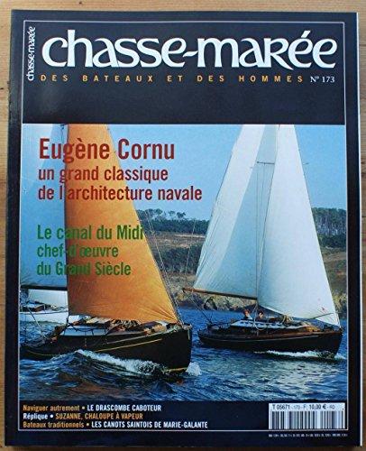 chasse-maree-n-173-eugene-cornu-architecture-navale-le-canal-du-midi-chef-d-39-oeuvre-du-grand-siecle-le-drascombe-caboteur-suzanne-chaloupe-a-vapeur-les-canots-saintois-de-marie-galant