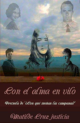 Con el alma en vilo por Matilde Cruz Justicia