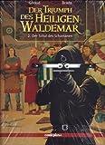 Der Triumph des Heiligen Waldemar 2: Der Schal des Schamanen - Frank Giroud, Brada