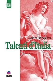 Talenti d'Italia di [Maarten van Aalderen]