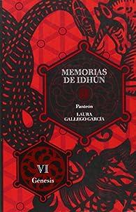 Memorias de Idhún. Panteón. Libro VI: Génesis par Laura Gallego