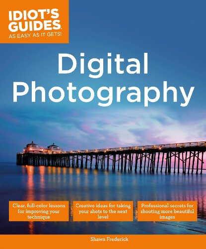 Digital Photography: Expert Secrets for Shooting More Professional Images (Idiot's Guides) (Digital Alpha Flash)