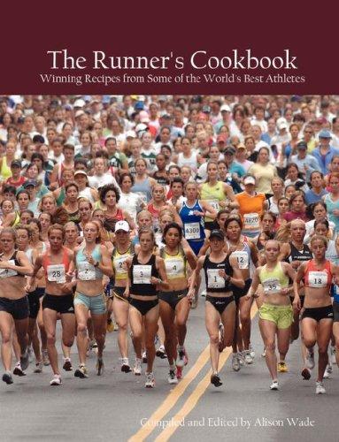 The Runner's Cookbook por Alison Wade