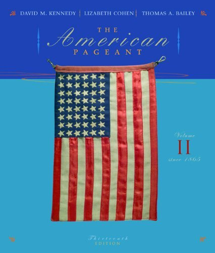 The American Pageant: A History of the Republic (Volume II) by David M. Kennedy (2006-10-20)
