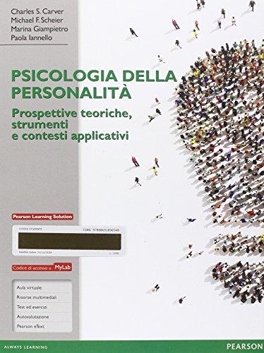 Psicologia della personalità. Prospettive teoriche, strumenti e contesti applicativi. Ediz. mylab. Con e-book. Con espansione online