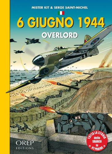 6 Giugno 1944 OVERLORD