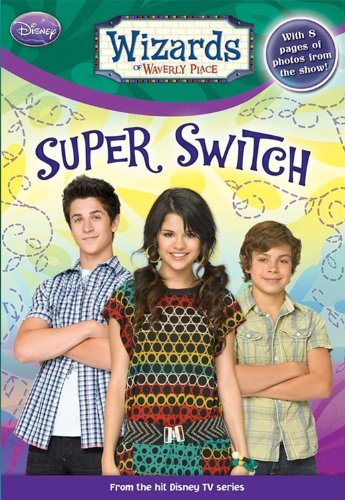 Wizards of Waverly Place Super Switch!