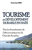 Tourisme et développement durable en Haïti. Vers la diversification de l'offre touristique sur la côte des Arcadins