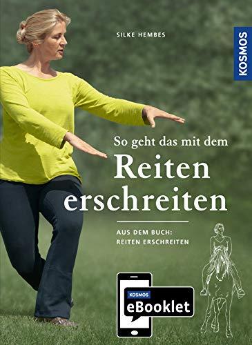 KOSMOS eBooklet: So geht das mit dem Reiten erschreiten: Auszug aus dem Hauptwerk: Reiten erschreiten