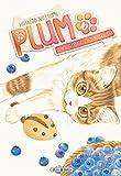 Plum, un amour de chat T10
