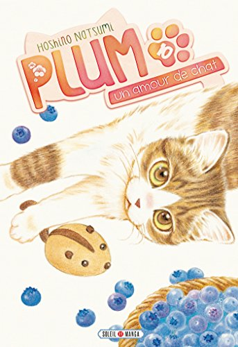 Plum, un amour de chat T10