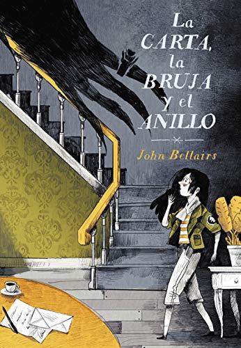 La carta, la bruja y el anillo (Los casos de Lewis Barnavelt) (Spanish Edition)
