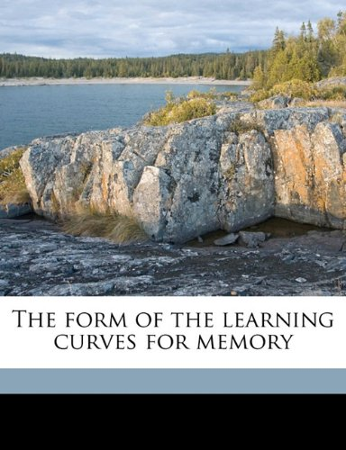 The form of the learning curves for memory Volume 26 no 5