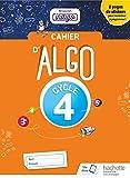 Cahier Algo Mission Indigo cycle 4 - Mathématiques