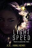 Light Speed (A Parched Novel): A Vampire Romance