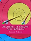Best CreateSpace Independent Publishing Platform Archery Bows - Archery: Its Theory and Practice Review
