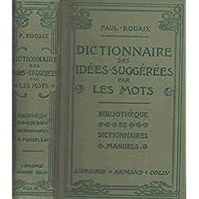 Dictionnaire manuel illustré des idées suggérées par les mots