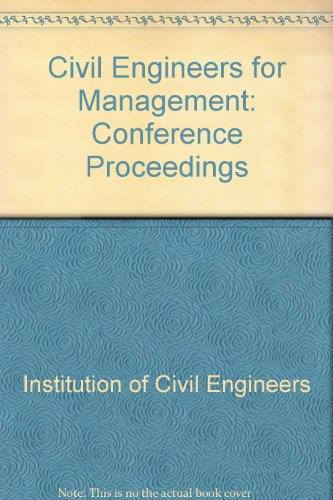 Civil Engineering for Management: Proceedings: Conference - Civil Engineering Management