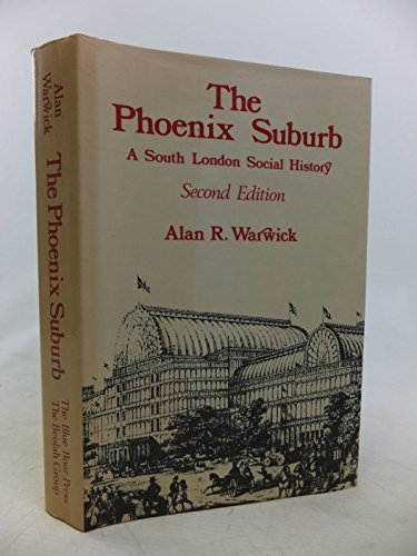 the-phoenix-suburb-a-south-london-social-history