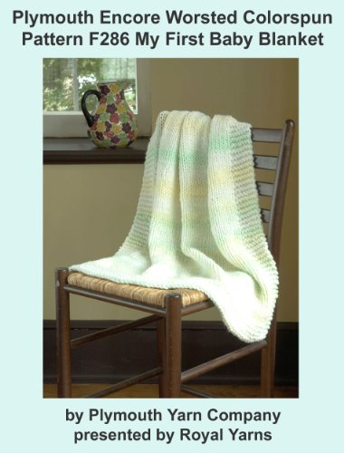 plymouth-encore-worsted-colorspun-yarn-knitting-pattern-f286-my-first-baby-blanket-i-want-to-knit