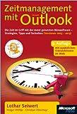 Image de Zeitmanagement mit Microsoft Outlook,  2003 bis 2013: Die Zeit im Griff mit der meistgenut