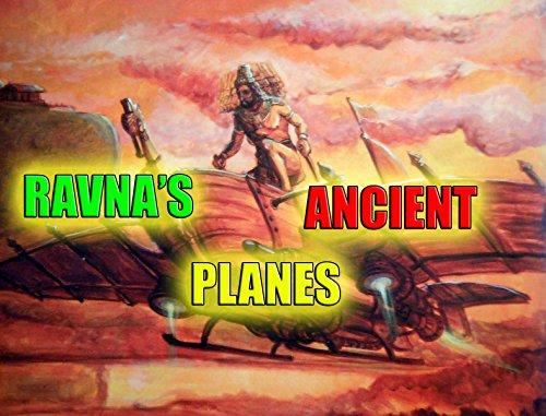 Ravana's Acient Planes (English Edition)