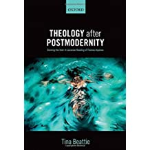 Theology after Postmodernity: Divining the Void_A Lacanian Reading of Thomas Aquinas by Tina Beattie (2013-10-03)