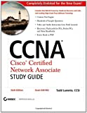 CCNA : Cisco Certified Network Associate Study Guide: Exam 640-802