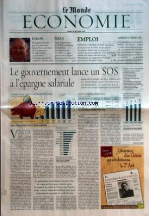 MONDE ECONOMIE (LE) du 18/10/2005 - EUROPE - DE LA GRIPPE AVIAIRE AUX BIOCARBURANTS, JOSEPH DAUL, PRESIDENT DE LA COMMISSION DE L'AGRICULTURE AU PARLEMENT DE STRASBOURG, GERE DE NOMBREUX DOSSIERS FOCUS - DEUX ECONOMISTES DE L'OMC CONTESTENT LES BENEFICES DES NEGOCIATIONS DE DOHA EMPLOI - SPECIAL CONSEIL-AUDIT - EURODYSSEE, UN PROGRAMME D'ECHANGES QUI EST NE EN FRANCHE-COMTE OFFRES D'EMPLOI LE GOUVERNEMENT LANCE UN SOS A L'EPARGNE SALARIALE - FORTE INEGALITE ENTRE PME ET GRANDS GROUPES par Collectif
