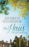 'Das Haus der Lady Armstrong' von Andrew O'Connor