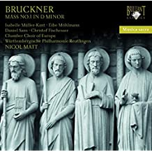 Musica Sacra: Bruckner - Mass in d Minor