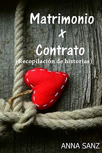 Matrimonio por Contrato (Romántica) (Recopilación) (Spanish Edition)
