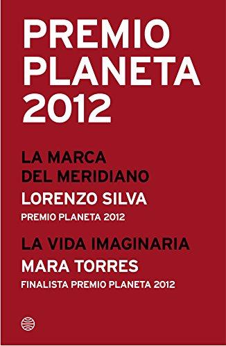 Premio Planeta 2012: ganador y finalista (pack) por Lorenzo Silva