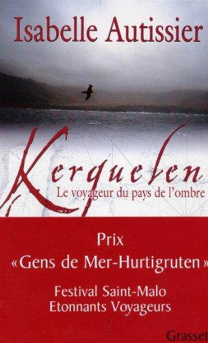 Kerguelen (Documents Français) par Isabelle Autissier