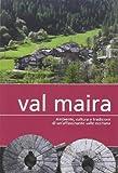 Val Maira. Ambiente, cultura e tradizioni di un'affascinante valle occitana