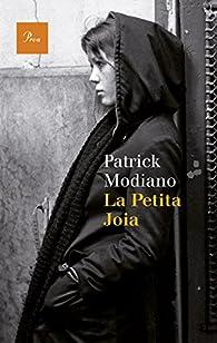 La Petita Joia par  Patrick Modiano