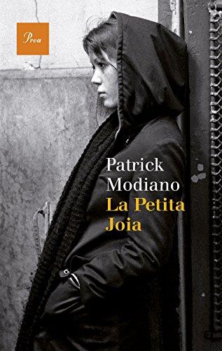 La petita joia (A TOT VENT-RÚST Book 602) (Catalan Edition) por Patrick Modiano