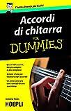 Accordi di chitarra For Dummies: Quasi 400 accordi dai più' semplici ai più complessi schemi e foto per illustrare ogni accordo (Sport e tempo libero) - Hoepli - amazon.it