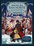 Nicolás San Norte y la batalla contra el Rey de las Pesadillas (Los Guardianes de la Infancia nº 1)
