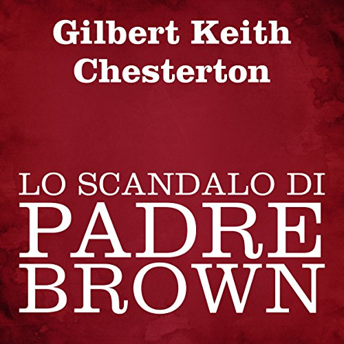 Lo scandalo di Padre Brown  Audiolibri