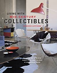 Living with Mid-century Collectibles by Dominic Lutyens (2014-10-15)