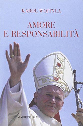 Amore e responsabilit. Morale sessuale e vita interpersonale