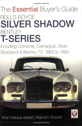 rolls-royce-silver-shadow-and-bentley-t-series-the-essential-buyers-guide