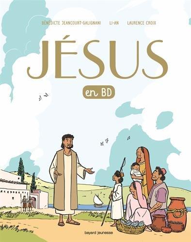 Jésus de Nazareth en BD: Un évangile pour les enfants